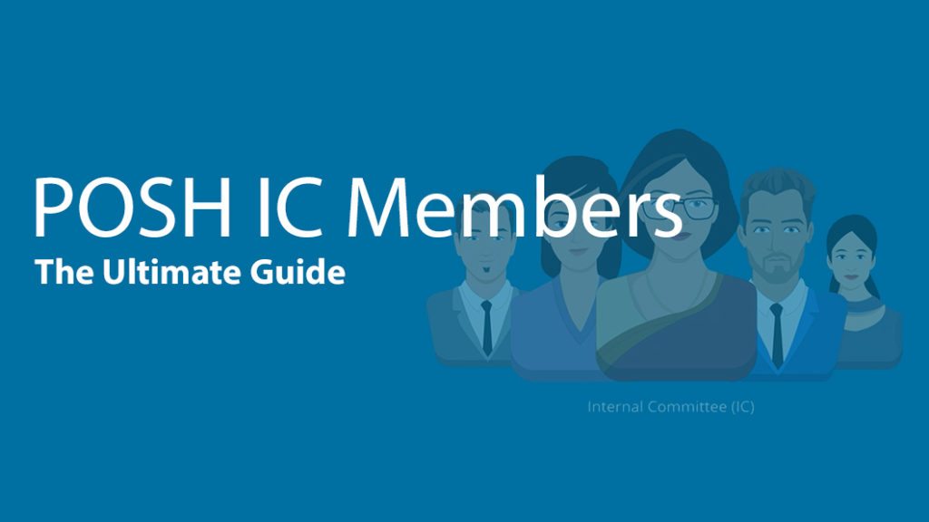 Ultimate POSH Guide for IC Members