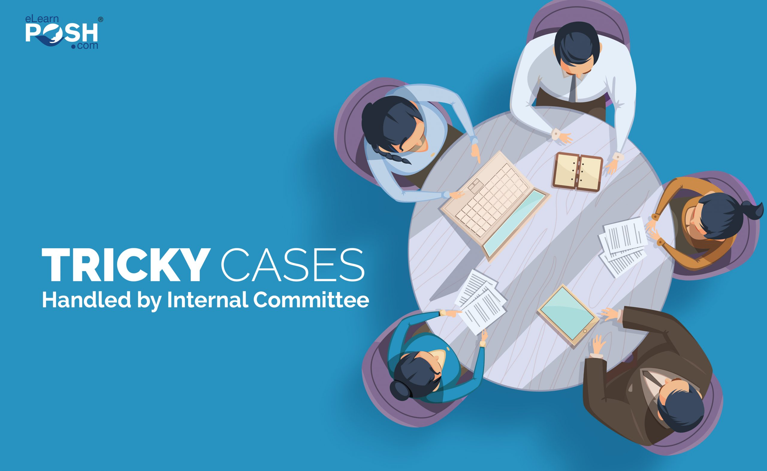 Tricky Cases Handled by the Internal Committee